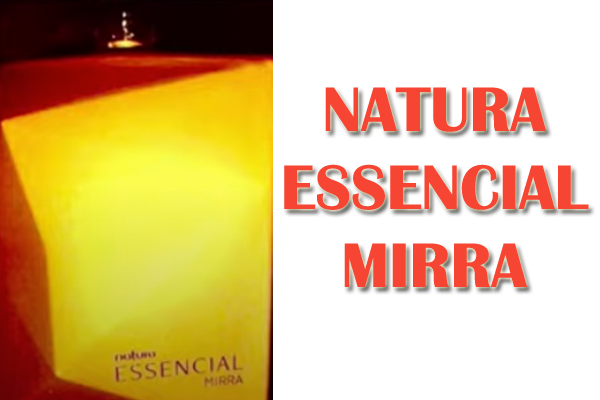 essencial-mirra--novo-perfume-natura