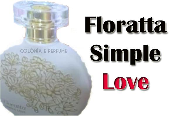 floratta-simple-love-lançamento-coloniaperfume